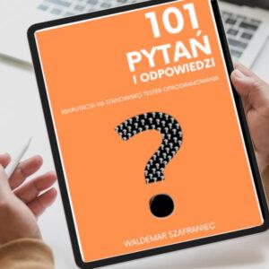 Pytania i Odpowiedzi Rekrutacja na Stanowisko Tester Oprogramowania