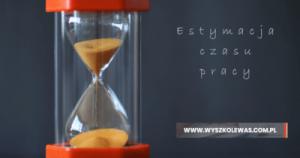 Estymacja czasu pracy testera