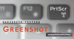 Program do zrzutów ekranu – Tester poleca