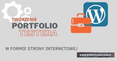 Tworzenie portfolio testera na WordPress (.com) instrukcja