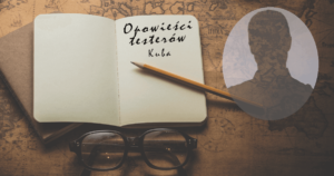 Read more about the article Opowieści testerów, Kuba