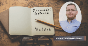 Read more about the article Opowieści testerów, Waldemar Szafraniec