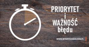 Priorytet i Ważność błędu