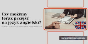 Read more about the article Język angielski na rozmowie rekrutacyjnej na testera.