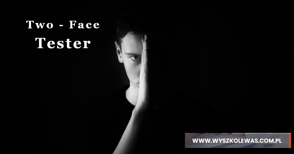dwie twarze testera czyli o tym jak w codziennej pracy testera ważne jest zaufanie i jego braki